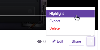 highlight or export twitch videos